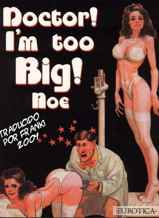 Doctor Im Too Big de Ignacio Noe