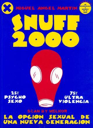 Snuff de Miguel Angel Martin