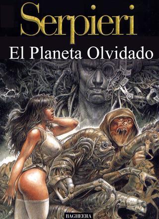 Druuna 7 El Planeta Olvidado by Paolo Eleuteri Serpieri