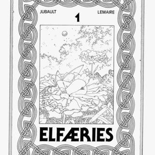 Elfaeries de J-Mitchel Lemaire, Oliver Jubault