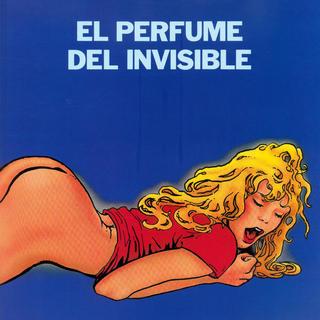 El Perfume del Invisible de Milo Manara