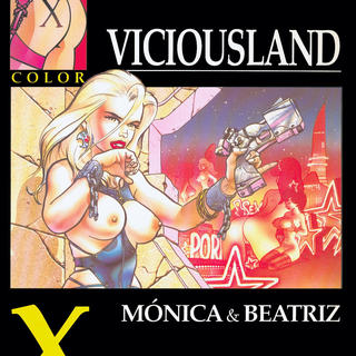Viciousland de Monica, Beatriz